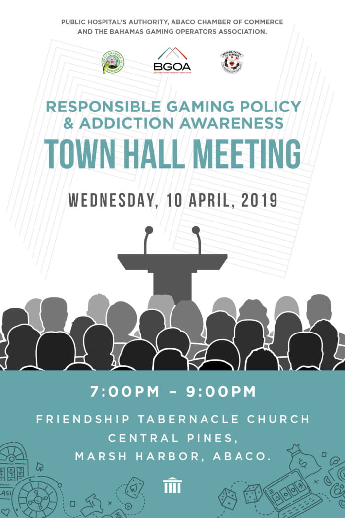 Responsible Gaming Policy & Addiction Awareness Town Hall Meeting – Abaco